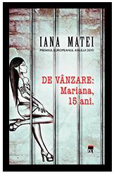 Carte Mariana 15 ani de Iana Matei - eliberare